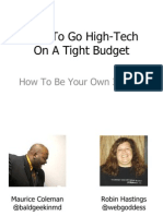 How to Go High Tech on a Tight Budget Part 2