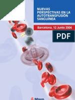 Nuevas Perspectivas en La Auto Transfusion Sanguinea