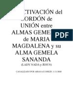 SANANDA REACTIVACIÓN del CORDÓN de UNIÓN entre ALMAS GEMELAS de MARIA MAGDALENA y su ALMA GEMELA SANANDA