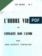 Chevalier Jean- JacquesLe chef et ses Jeunes n°7 - L'Ordre viril et l'efficacité dans l'action