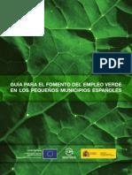 Guía para el fomento del empleo verde en los pequeños municipios españoles./empleo verde