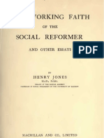 Henry Jones THE WORKING FAITH of THE SOCIAL REFORMER London 1910