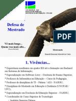 Apresentacao Mestrado UNB 2011 - Ronald - V 2.7 - FINAL