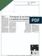 Formigoni, le sue donne e la patente di trasparenza - Il Giorno
