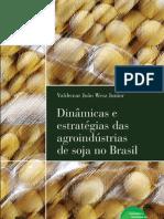 DINÂMICAS E ESTRATÉGIAS DAS AGROINDÚSTRIAS DE SOJA NO BRASIL