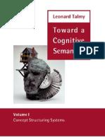 Concept Structuring Systems Toward a Cognitive Semantics Vol 1
