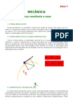 Física - Aula 07 - Mecância - Dinâmica - Força Resultante