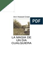 Anne Howard Creel - La Magia de Un Dia Cualquiera