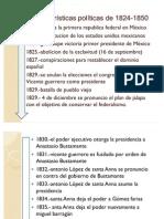 Características políticas de 1824-1850