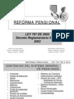 Reforma Pensional Ley 797 de 2003