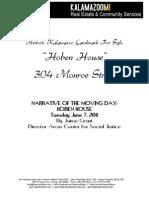 Historic Hoben House Move Narrative June 2011 - Visit www.hobenhouse.Kalamazoo-real-estate.com for more information.