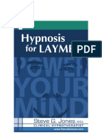 Hypnosis for Laymen Steve g Jones eBook