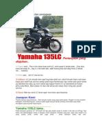 Yamaha 135LC Dan Penjagaan