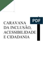 CARAVANA DA INCLUSÃO