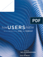 How Users Matter the Co Construction of Users and Technology Inside Technology
