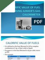 CALORIFIC VALUE OF FUEL USING JUNKER'S GAS CALORIMETER
