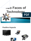Two Faces of Technology