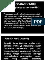 PENGOBATAN SENDIRI (SPS)