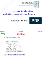 Matthias Fuchs- Laser Electron Acceleration and Atto-second Streak Camera