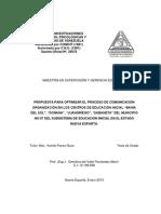 Tesis de Grado Propuesta para Optimizar el Proceso de Comunicación Organización en los Centros de Educación Inicial Bahía del Sol, Doñana, Juangriego, Sabaneta del Municipio no 07 del Subsistema de Educación inicial.