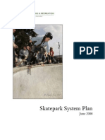 Skatepark System Plan June 2008