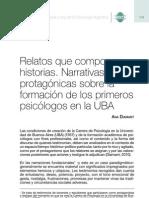Relatos que componen historias. Narrativas patagónicas sobre la formación de los primeros psicólogos en la UBA Ana Diamant