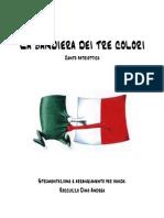La bandiera dei tre colori (Canto patriottico - Parti - Arrangiamento Roccuzzo Dino Andrea)
