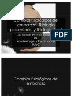 Cambios Fisiológicos del Embarazo & Fisiologia Placentaria