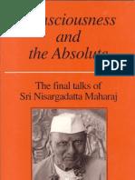 Sri Nisargadatta Maharaj ~ Consciousness and the Absolute