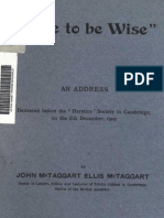 McTaggart John Ellis DARE TO BE WISE an Address London 1909