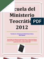 Escuela del Ministerio teocrática 2012