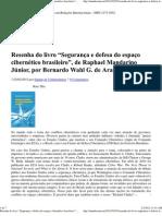 """Resenha do livro """"Segurança e defesa do espaço cibernético brasileiro"""", de Raphael Mandarino Júnior, por Bernardo Wahl"""