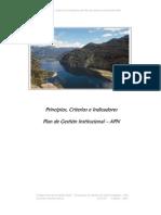 Principios, Criterios e Indicadores del Plan de Gestión Institucional APN Principios, Criterios e Indicadores Plan de Gestión Institucional