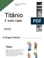 Titanio e suas ligas - Apresentação
