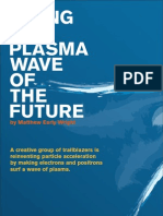 Matthew Early Wright- Riding the Plasma Wave of the Future