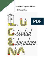 PROYECTO INTERCENTRO Lucena Ciudad Educadora08-10definitivo
