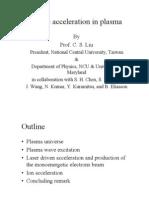 C. S. Liu- Particle acceleration in plasma