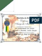 Diploma da Medalha Amigo Da Marinha Brasileira atribuida a Artur Victoria