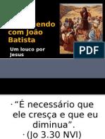Aprendendo com João Batista