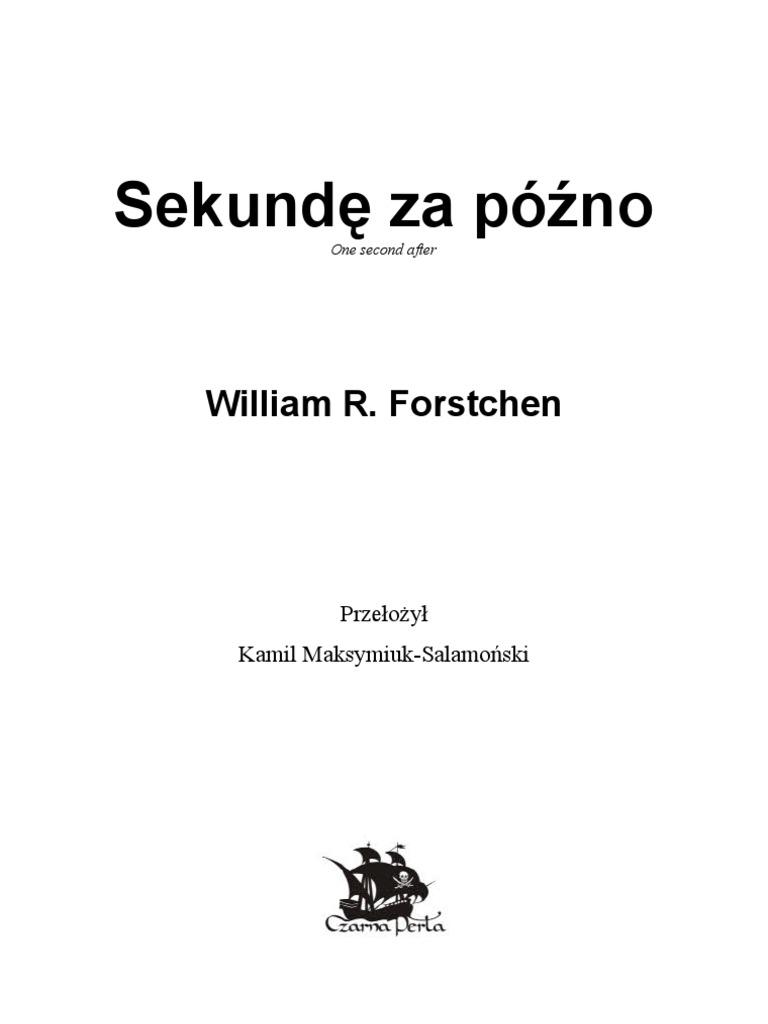 5f648a8c3fef55 Forstchen William R - Sekundę za późno