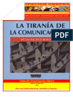 Libro No. 293. La Tiranía De La Comunicación. Ramónet, Ígnació. Colección Emancipación Obrera. Enero 7 de 2012