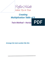 Multiplication of 5 Twin Horizontal Method