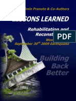 Lessons Learned Rehabilitation and Reconstruction West Sumatra September 30th 2009 Earthquake Building Back Better - Dr. Sugimin Pranoto & Co-Authors