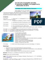 Curso Los Testigos de La Fe. Evangelio Narrado - IDTP - Bilbao 2012