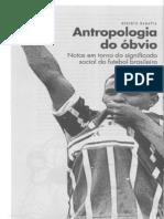 Antropologia do Óbvio - notas em torno do significado social do futebol brasileiro - Roberto DaMatta - Revista USP - n. 22 - jun-ago 2004