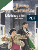Erik L'Homme - O Livro Das Estrelas I - Qadehar o Feiticeiro