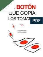 El botón que copia los tomates