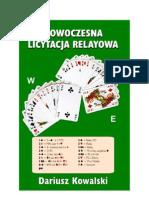 Nowoczesna Licytacja Relayowa - Dariusz Kowalski Fragment)