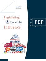 Legislating Under the Influence