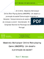Massively Multi Player Online Role Playing Games MMORPG Um Desafio a Promocao Da Saude